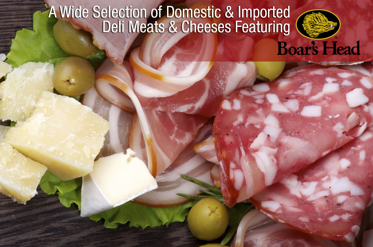 A wide selection of Deli meats & cheeses