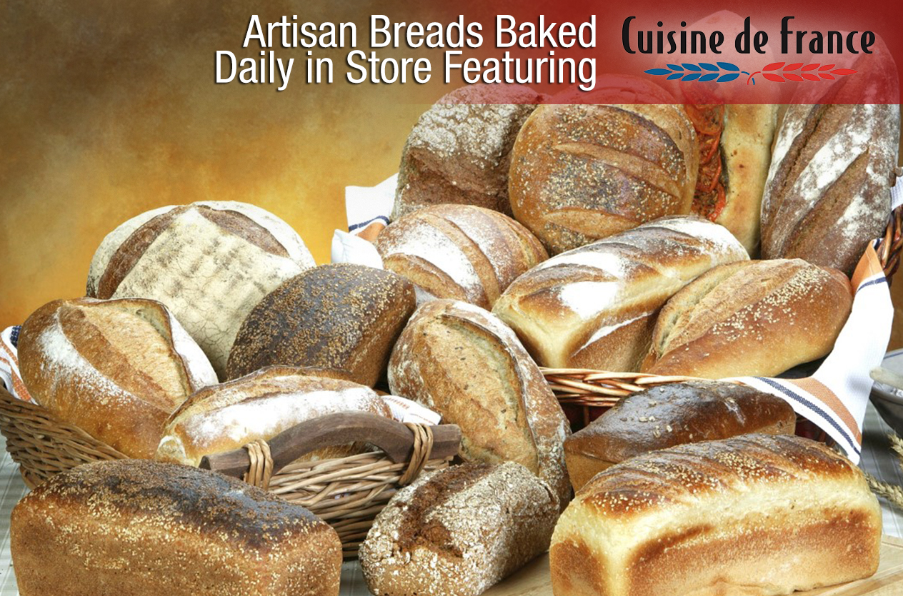 Artisan breads baked daily